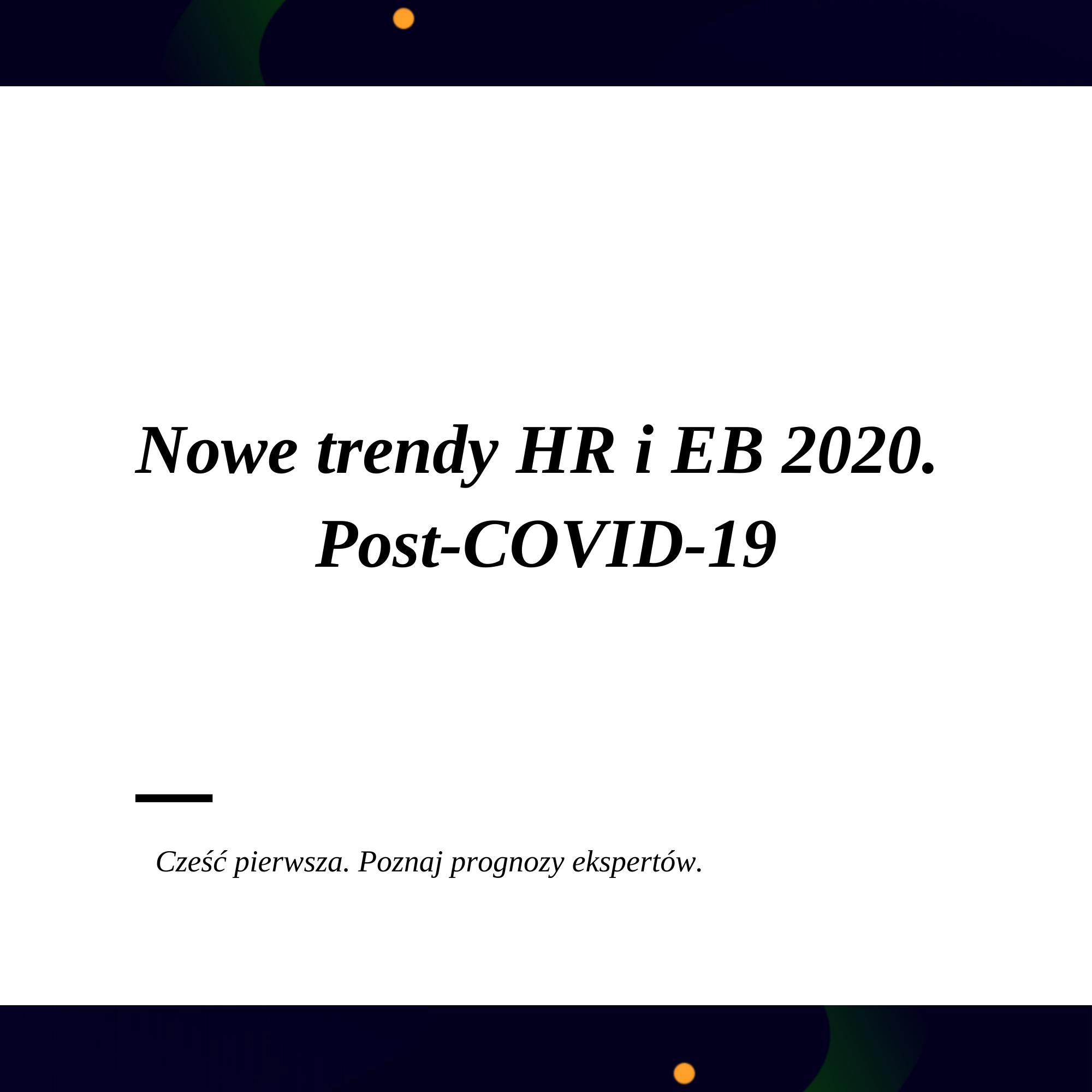 Nowe trendy HB i EB 2020. Post-COVID-19 (1)