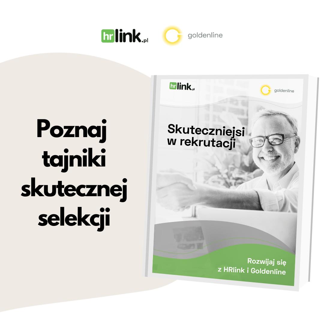 E-book Skuteczniejsi w rekrutacji od HRlink i Goldenline